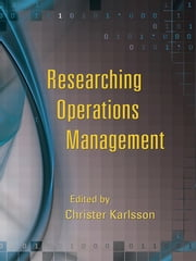 Researching Operations Management ebook by Christer Karlsson