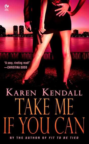 Take Me If You Can ebook by Karen Kendall