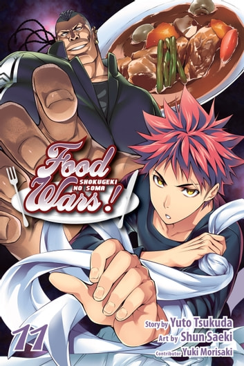 Food Wars!: Shokugeki no Soma, Vol. 11 ebook by Yuto Tsukuda
