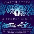 A Sudden Light - A Novel livre audio by Garth Stein