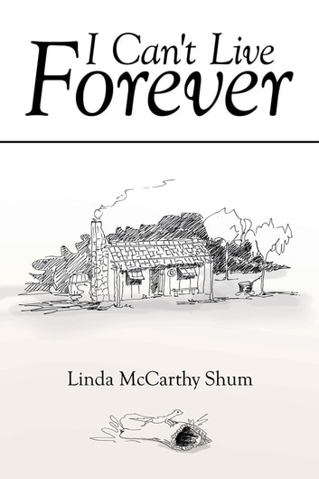 I Can't Live Forever ebook by Linda McCarthy Shum