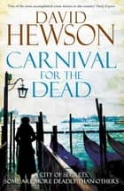 Carnival for the Dead ebook by David Hewson