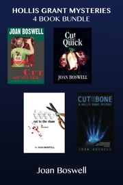 Hollis Grant Mysteries 4-Book Bundle - Cut Off His Tale / Cut to the Quick / Cut to the Chase / Cut to the Bone ebook by Joan Boswell