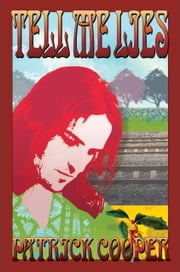 Tell Me Lies ebook by PATRICK COOPER