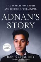 Adnan's Story ebook by Rabia Chaudry