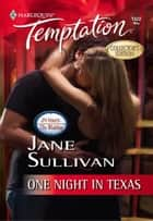 One Night in Texas ebook by Jane Sullivan