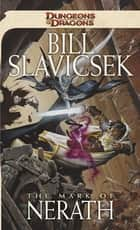 The Mark of Nerath - A Dungeons & Dragons Novel ebook by Bill Slavicsek