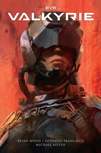 EVE: Valkyrie ebook by Brian Wood