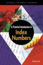 A Practical Introduction to Index Numbers ebook by Jeff Ralph,Rob O'Neill,Joe Winton