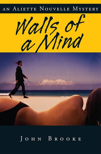 Walls of a Mind ebook by John Brooke