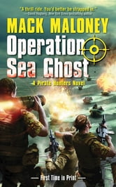 Operation Sea Ghost ebook by Mack Maloney