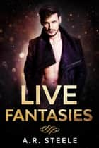 Live Fantasies - Tool Shed ebook by