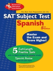 SAT Subject Test: Spanish - 5th Edition ebook by Ricardo Mouat,G. Hammitt