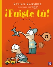 ¡Fuiste tú! ebook by Vivian Mansour