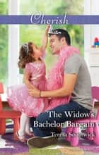 The Widow's Bachelor Bargain ebook by Teresa Southwick