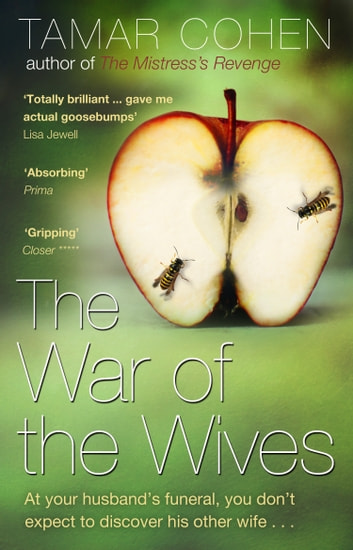 The War of the Wives ebook by Tamar Cohen