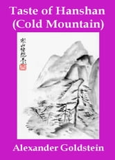 Taste of Hanshan (Cold Mountain) ebook by Alexander Goldstein