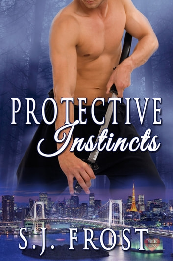 Protective Instincts ebook by S.J. Frost