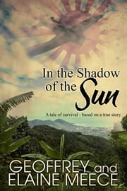 In the Shadow of the Sun ebook by Elaine Meece, Geoffrey Meece