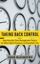 Taking Back Control ebook by John McKinstry