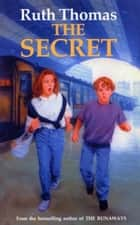 The Secret ebook by Ruth Thomas