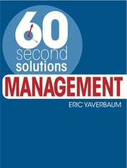 60 Second Solutions: Management ebook by Eric Yaverbaum