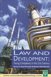 Law and Development - Facing Complexity in the 21st Century ebook by John Hatchard,Amanda Perry-Kessaris