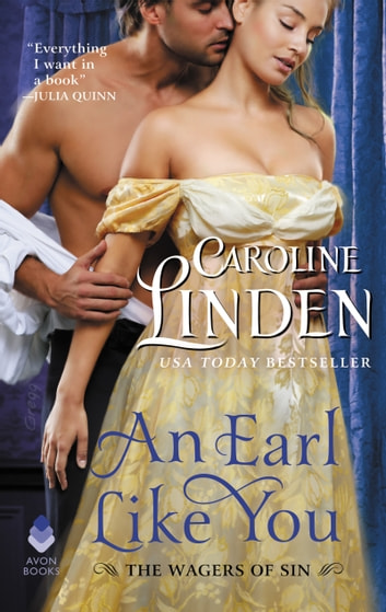 An Earl Like You - The Wagers of Sin ebook by Caroline Linden