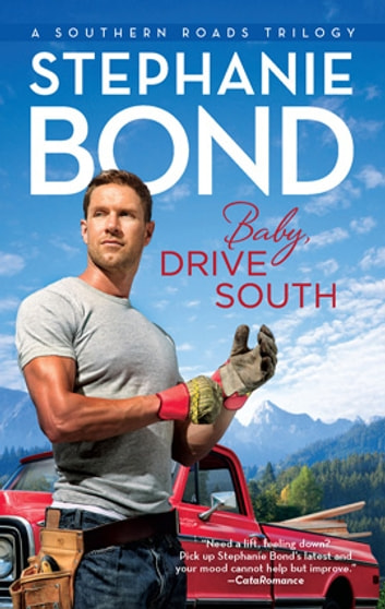 Baby, Drive South 電子書籍 by Stephanie Bond