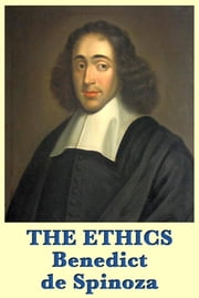 The Ethics ebook by Benedict de Spinoza,R. H. M. Elwes
