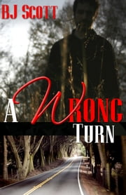 A Wrong Turn ebook by BJ Scott