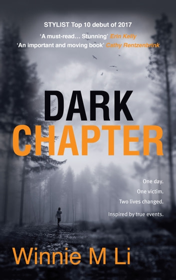 Dark Chapter: Hard-hitting crime fiction based on a true story ebook by Winnie M. Li