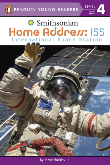 Home Address: ISS - International Space Station ebook by James Buckley, Jr.