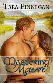 Mastering Maeve ebook by Tara Finnegan