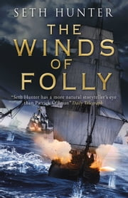Winds of Folly - A Nathan Peake Novel ebook by Seth Hunter