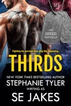 Thirds ebook by SE Jakes, Stephanie Tyler