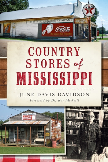 Country Stores of Mississippi ebook by June Davis Davidson
