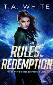 Rules of Redemption ebook by T.A. White