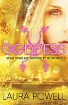 Goddess ebook by Laura Powell
