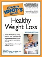 The Complete Idiot's Guide to Healthy Weight Loss, 2e ebook by Lucy Beale,R. Couvillon M.S L.D.N R.D