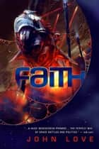 Faith ebook by John Love