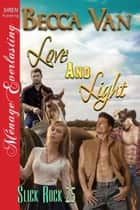 Love and Light ebook by Becca Van