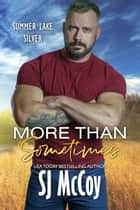 More than Sometimes ebook by SJ McCoy