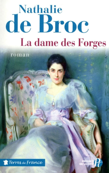 La dame des forges ebook by Nathalie de BROC