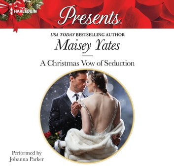 A Christmas Vow of Seduction audiobook by Maisey Yates
