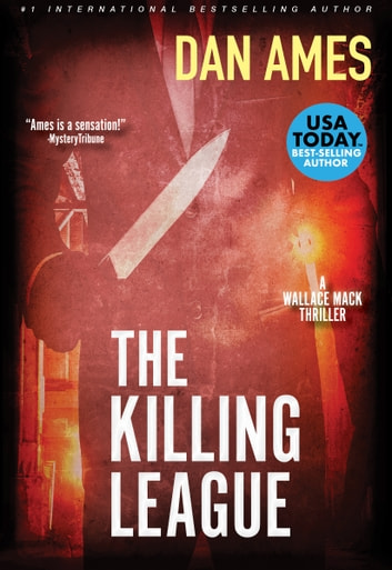 The Killing League - A Thriller ebook by Dan Ames