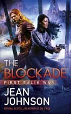 The Blockade ekitaplar by Jean Johnson