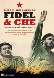 Fidel e Che ebook by SIMON REID-HENRY