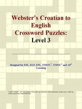 Webster's Croatian to English Crossword Puzzles: Level 3 ebook by ICON Group International