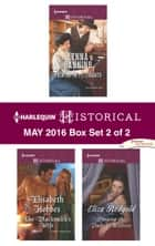 Harlequin Historical May 2016 - Box Set 2 of 2 - Printer in Petticoats\The Blacksmith's Wife\Playing the Duke's Mistress ebook by Lynna Banning, Elisabeth Hobbes, Eliza Redgold